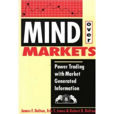"Книги ""Mind over Markets"" и ""Markets in Profile"""